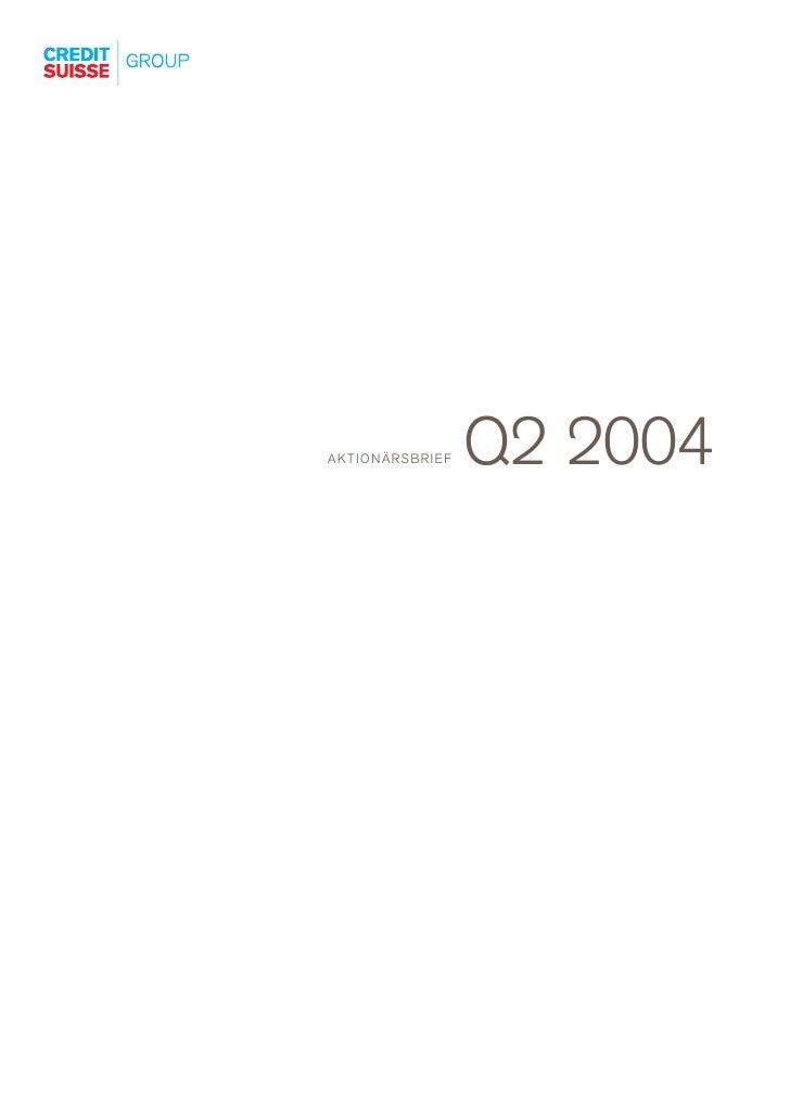 Q2 2004 AKTIONÄRSBRIEF