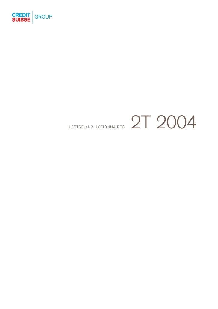 2T 2004 LETTRE AUX ACTIONNAIRES