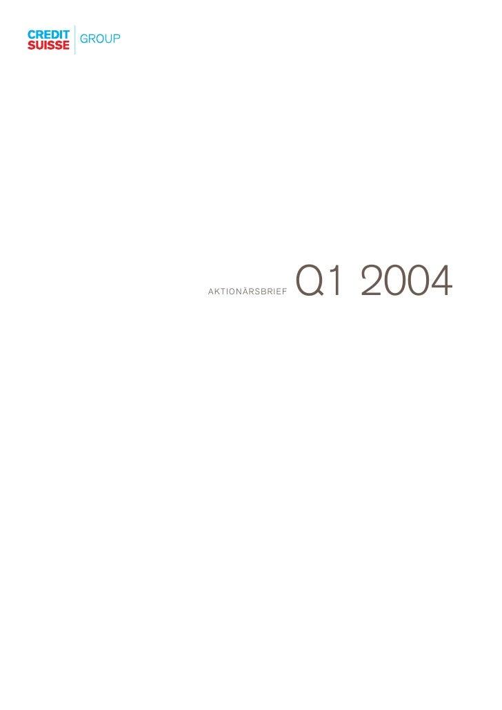 Q1 2004 AKTIONÄRSBRIEF