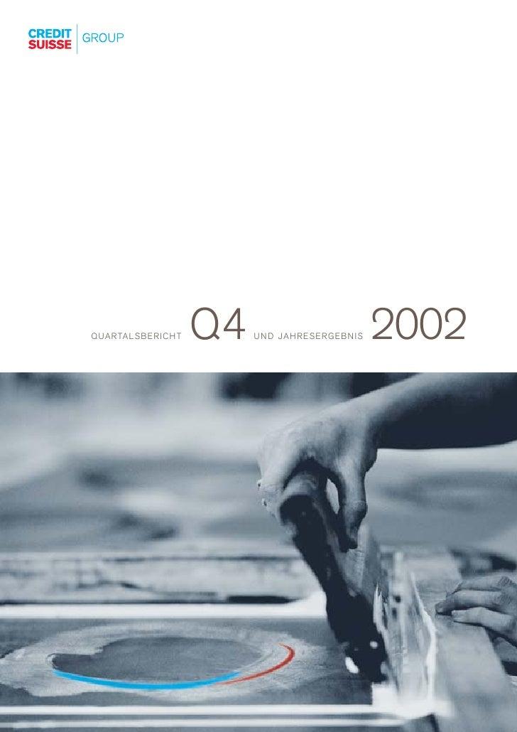 Q4                        2002 Q U A R TA L S B E R I C H T        UND JAHRESERGEBNIS