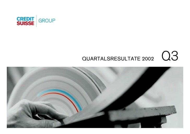 Q3 QUARTALSRESULTATE 2002