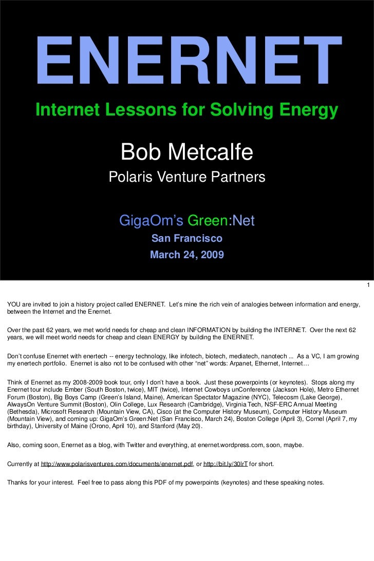 ENERNET           Internet Lessons for Solving Energy                                            Bob Metcalfe             ...