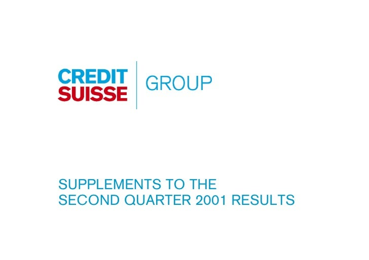 SUPPLEMENTS TO THE SECOND QUARTER 2001 RESULTS