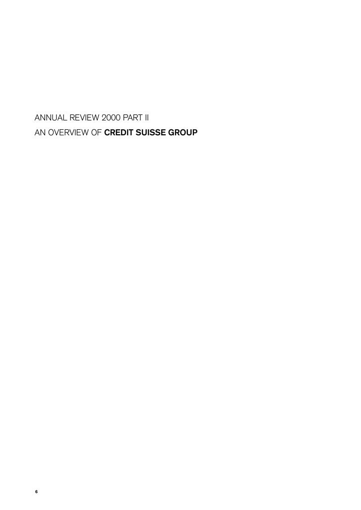ANNUAL REVIEW 2000 PART II AN OVERVIEW OF CREDIT SUISSE GROUP     6