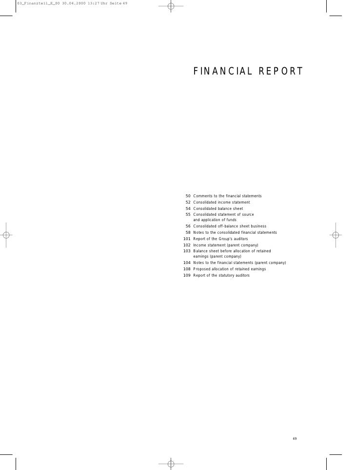 FINANCIAL REPORT      50 Comments to the financial statements  52 Consolidated income statement  54 Consolidated balance s...