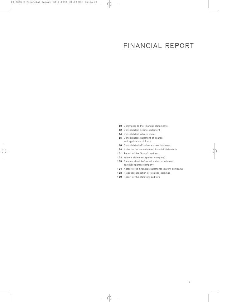 FINANCIAL REPORT      50   Comments to the financial statements  52   Consolidated income statement  54   Consolidated bal...