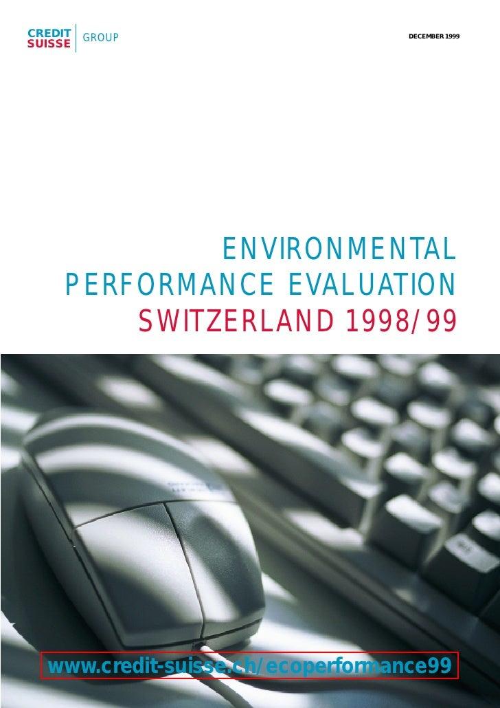 CREDIT   GROUP                     DECEMBER 1999 SUISSE                   ENVIRONMENTAL      PERFORMANCE EVALUATION       ...