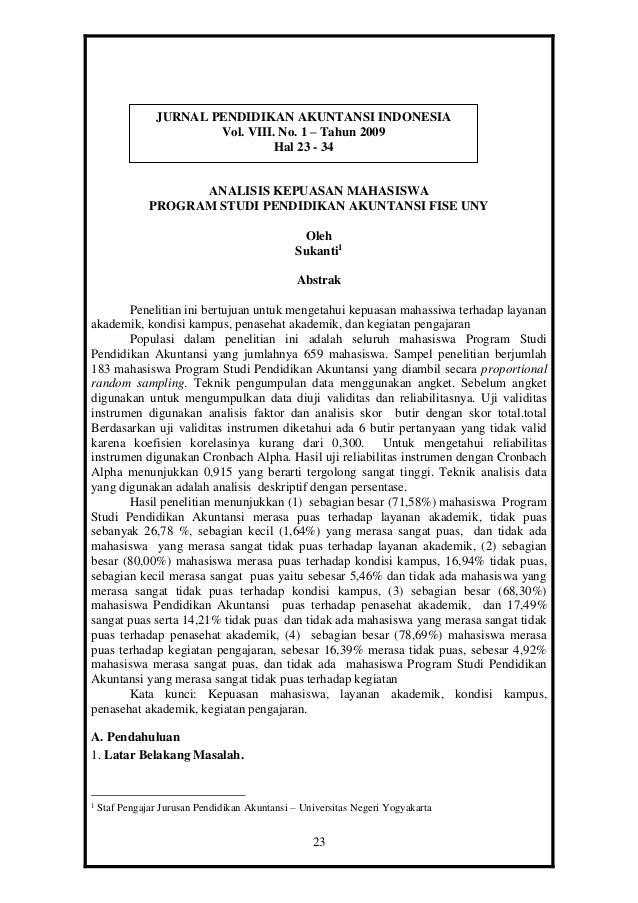 23 ANALISIS KEPUASAN MAHASISWA PROGRAM STUDI PENDIDIKAN AKUNTANSI FISE UNY Oleh Sukanti1 Abstrak Penelitian ini bertujuan ...