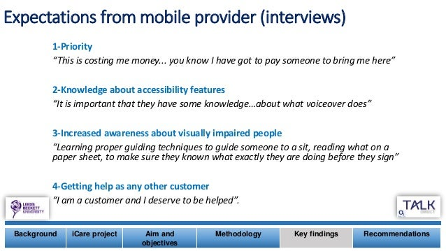 """Expectations from mobile provider (interviews) 1-Priority """"This is costing me money... you know I have got to pay someone ..."""