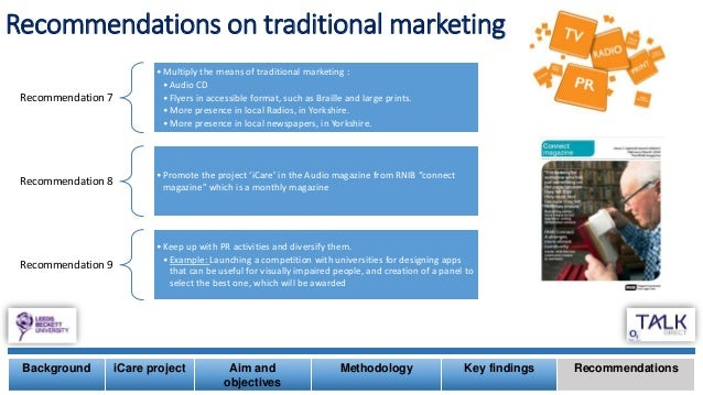 Recommendations on traditional marketing Background iCare project Aim and objectives Methodology Key findings Recommendati...