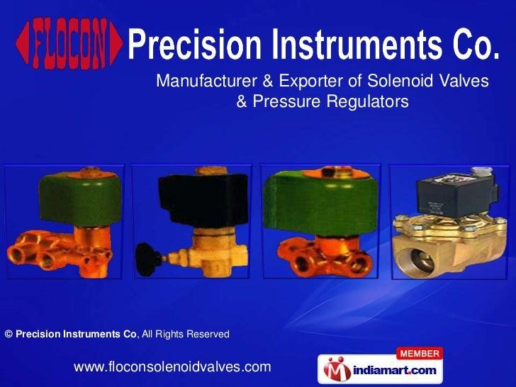 Manufacturer & Exporter of Solenoid Valves                                        & Pressure Regulators© Precision Instrum...