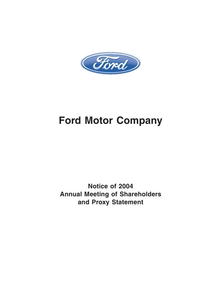 Ford Motor Company             Notice of 2004 Annual Meeting of Shareholders     and Proxy Statement