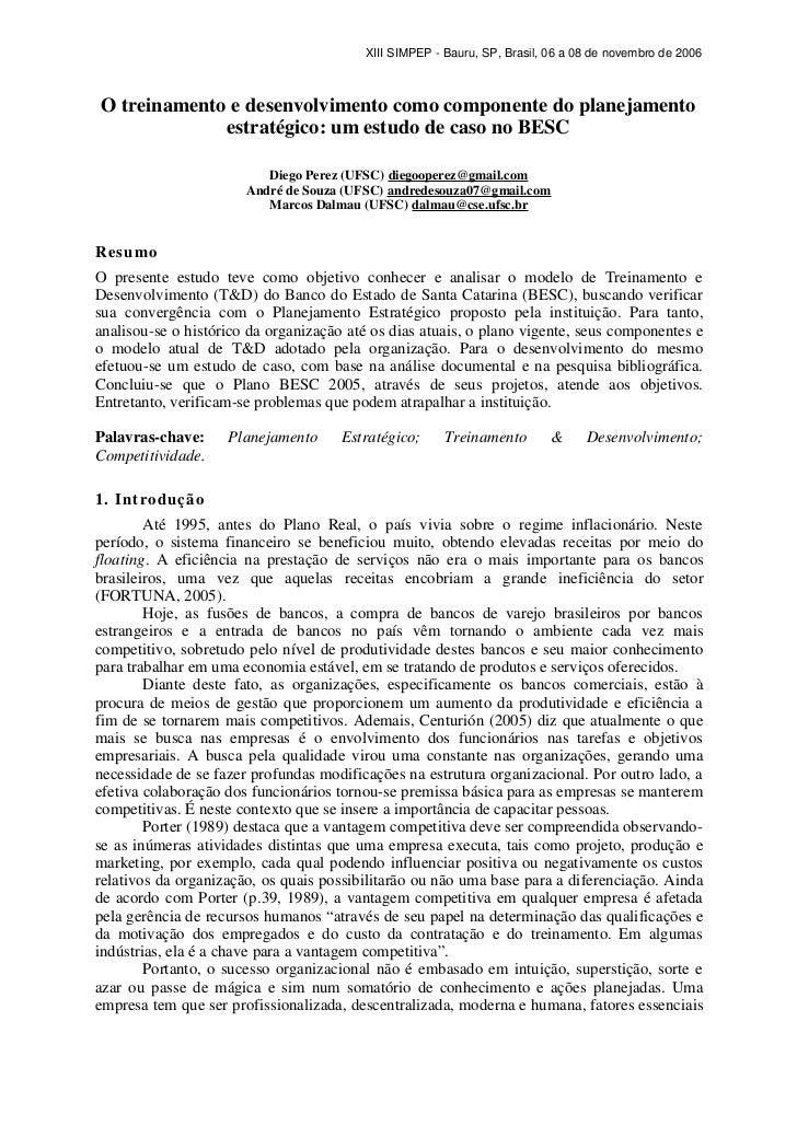 XIII SIMPEP - Bauru, SP, Brasil, 06 a 08 de novembro de 2006O treinamento e desenvolvimento como componente do planejament...