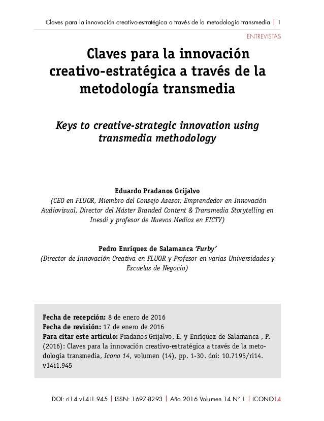 DOI: ri14.v14i1.945 | ISSN: 1697-8293 | Año 2016 Volumen 14 Nº 1 | ICONO14 Claves para la innovación creativo-estratégica ...