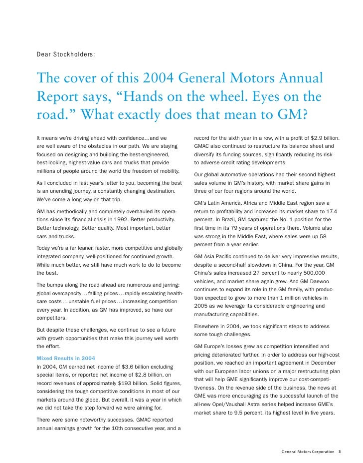 "Dear Stockholders:   The cover of this 2004 General Motors Annual Report says, ""Hands on the wheel. Eyes on the road."" Wha..."