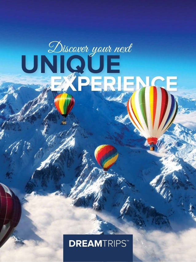 UNIQUE EXPERIENCE Discover your next