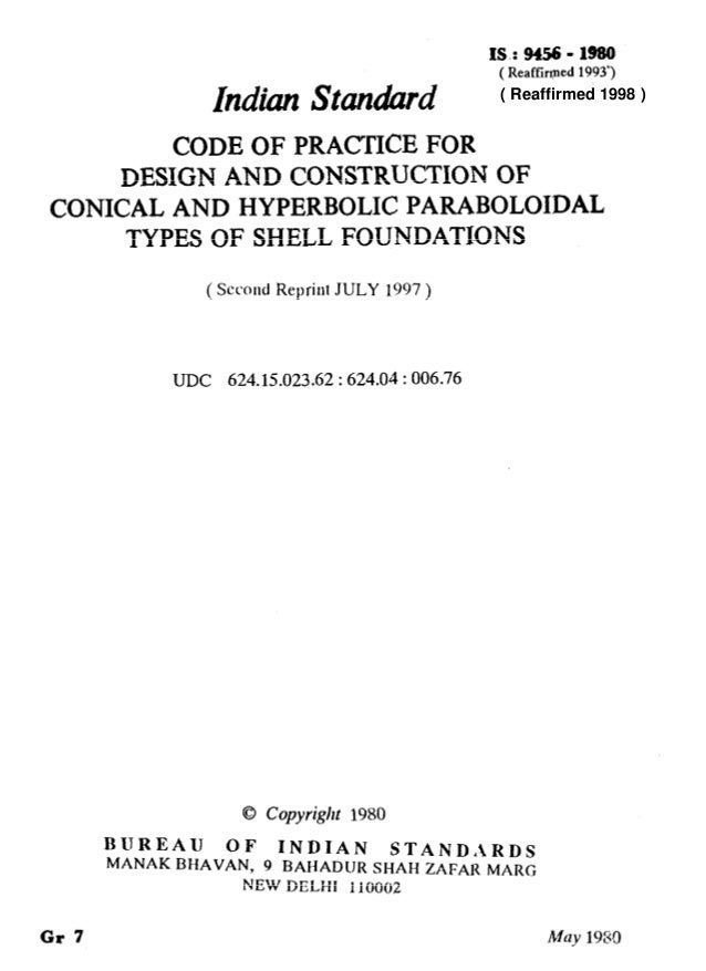 Indian hndard IS.: 9456 - 1980 (Reaffirmed 1993') CODE OF PRACTICE FOR DESIGN AND CONSTRUCTION OF CONICAL AND HYPERBOLIC P...