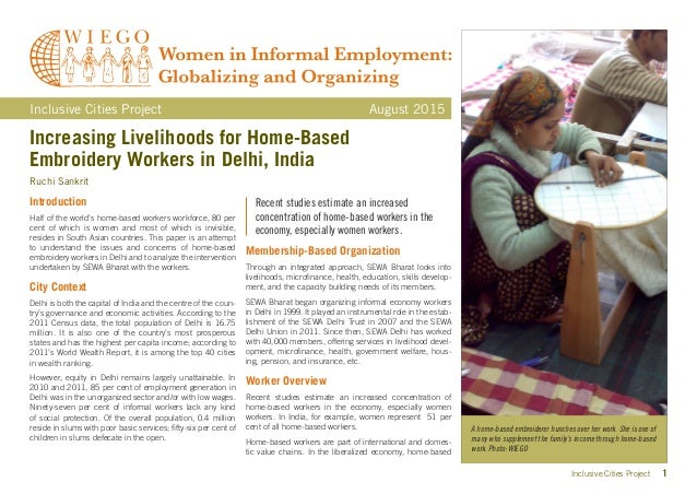 Inclusive Cities Project 1 Increasing Livelihoods for Home-Based Embroidery Workers in Delhi, India Ruchi Sankrit Inclusiv...