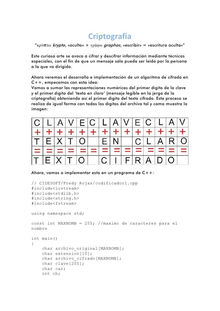 """Criptografía """"κρύπτω krypto, «oculto» + γράφω graphos, «escribir» = «escritura oculta»""""Este curioso arte se avoca a cifrar..."""