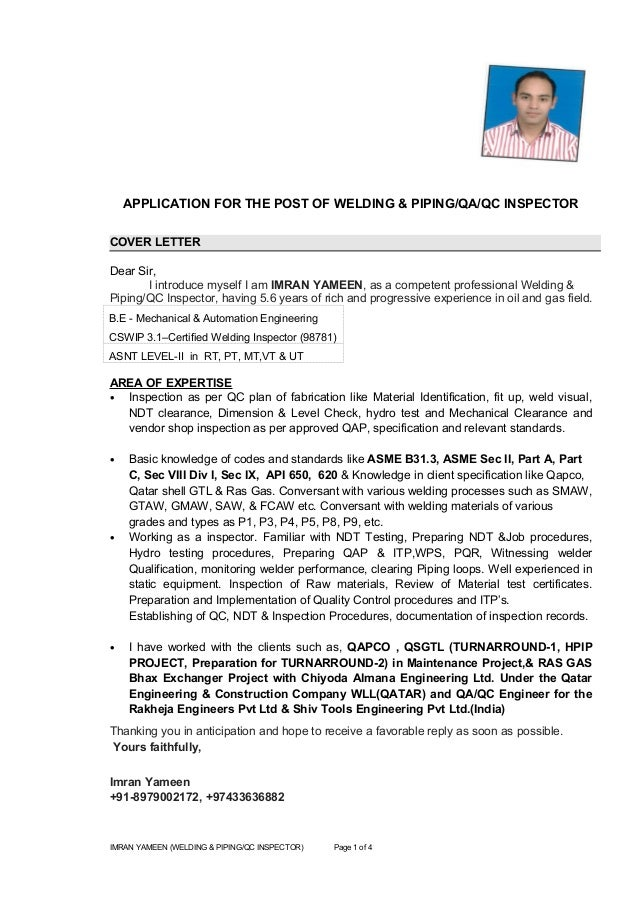 Wonderful APPLICATION FOR THE POST OF WELDING U0026 PIPING/QA/QC INSPECTOR COVER LETTER  Dear ...