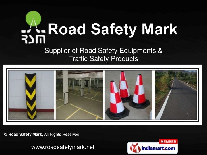 Supplier of Road Safety Equipments &                            Traffic Safety Products© Road Safety Mark, All Rights Rese...