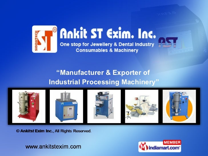 """ Manufacturer & Exporter of  Industrial Processing Machinery"""