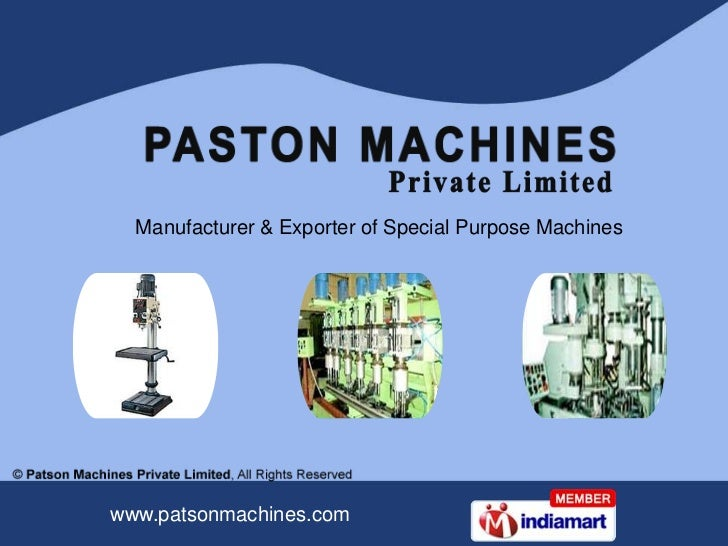 Manufacturer & Exporter of Special Purpose Machineswww.patsonmachines.com