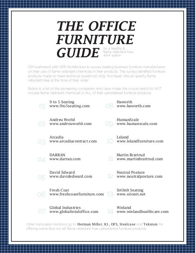 CEH partnered with HDR Architecture to survey leading business furniture manufacturers on their use of flame retardant chem...