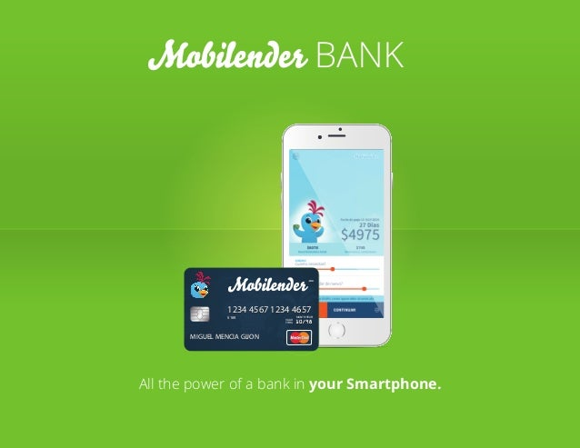 All the power of a bank in your Smartphone.All the power of a bank in your Smartphone. 5189 VALID THRU MONTH/YEAR 1234 456...