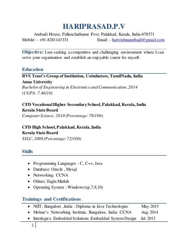 1 HARIPRASAD.P.V Ambadi House, Pallanchathanur Post, Palakkad, Kerala, India-678571 Mobile: - +91-8281143331 Email: - hari...