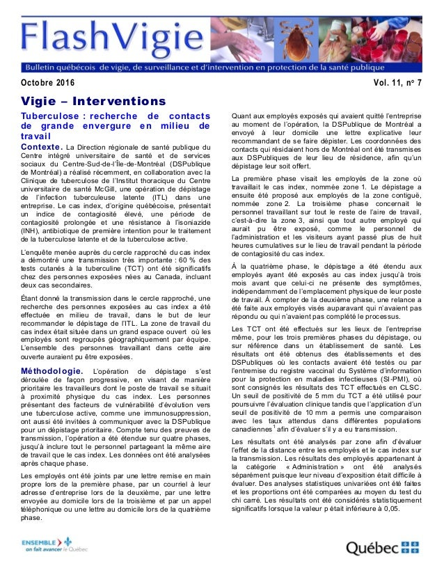 Octobre 2016 Vol. 11, no 7 Vigie – Interventions Tuberculose : recherche de contacts de grande envergure en milieu de trav...