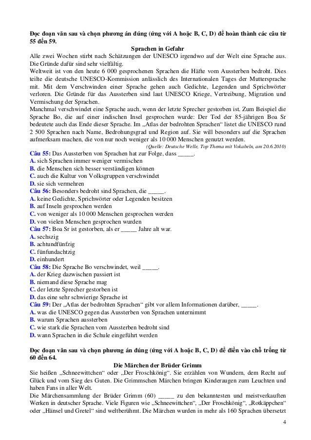 4 Đọc đoạn văn sau và chọn phương án đúng (ứng với A hoặc B, C, D) để hoàn thành các câu từ 55 đến 59. Sprachen in Gefahr ...