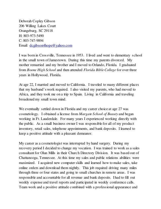 Deborah Copley Gibson 206 Willing Lakes Court Orangeburg, SC 29118 H: 803-973-5490 C: 803-747-9894 Email: dcgibson4hope@ya...