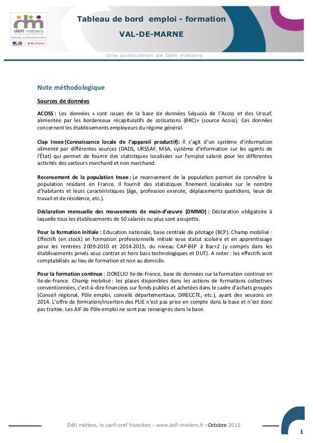 Défi métiers, le carif-oref francilien - www.defi-metiers.fr •Octobre 2015 1 Tableau de bord emploi - formation VAL-DE-MAR...