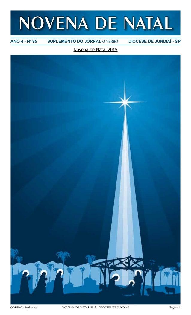 O VERBO - Suplemento Página 1NOVENA DE NATAL 2015 - DIOCESE DE JUNDIAÍ ANO 4 - Nº 95 SUPLEMENTO DO JORNAL O VERBO DIOCESE ...