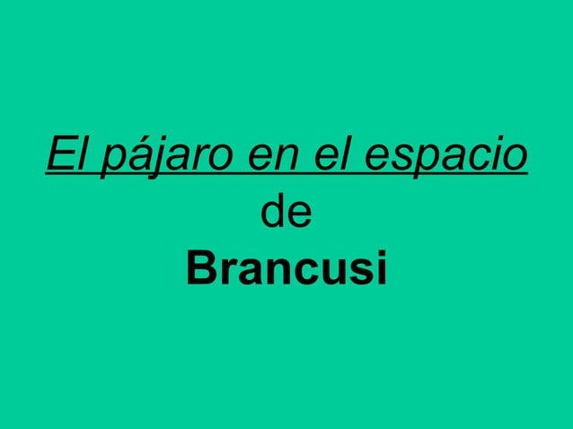 El pájaro en el espacio de Brancusi