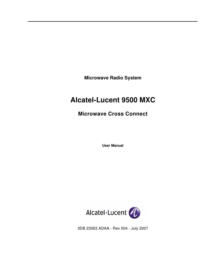 Microwave Radio SystemAlcatel-Lucent 9500 MXC  Microwave Cross Connect             User Manual 3DB 23063 ADAA - Rev 004 - ...