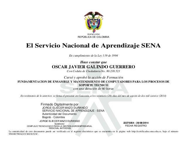 Libertad y orden  REPÚBLICA DE COLOMBIA  El Servicio Nacional de Aprendizaje SENA  En cumplimiento de la Ley 119 de 1994  ...
