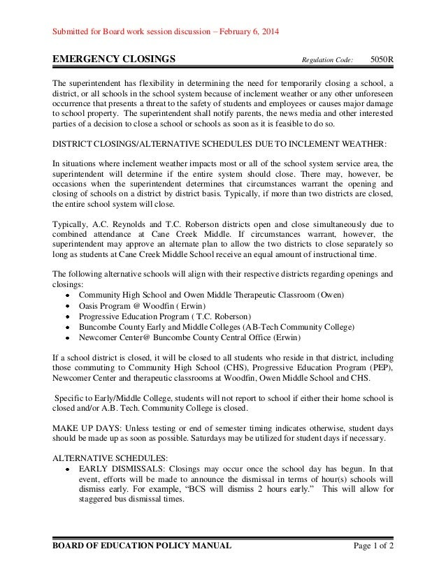 Submitted for Board work session discussion – February 6, 2014  EMERGENCY CLOSINGS  Regulation Code:  5050R  The superinte...