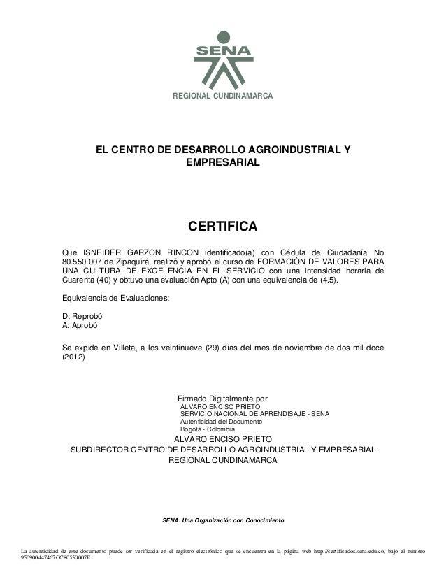 SREGIONAL CUNDINAMARCA EL CENTRO DE DESARROLLO AGROINDUSTRIAL Y EMPRESARIAL CERTIFICA Se expide en Villeta, a los veintinu...
