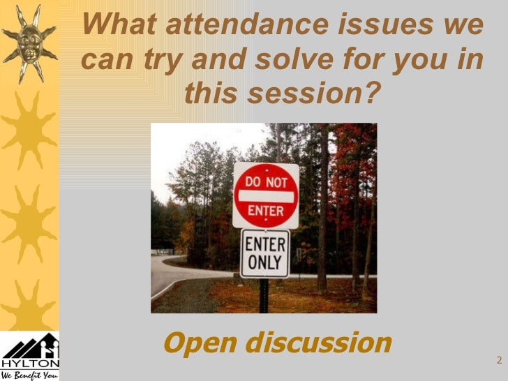 Attendance Management: Getting Staff to Come to Work Slide 2