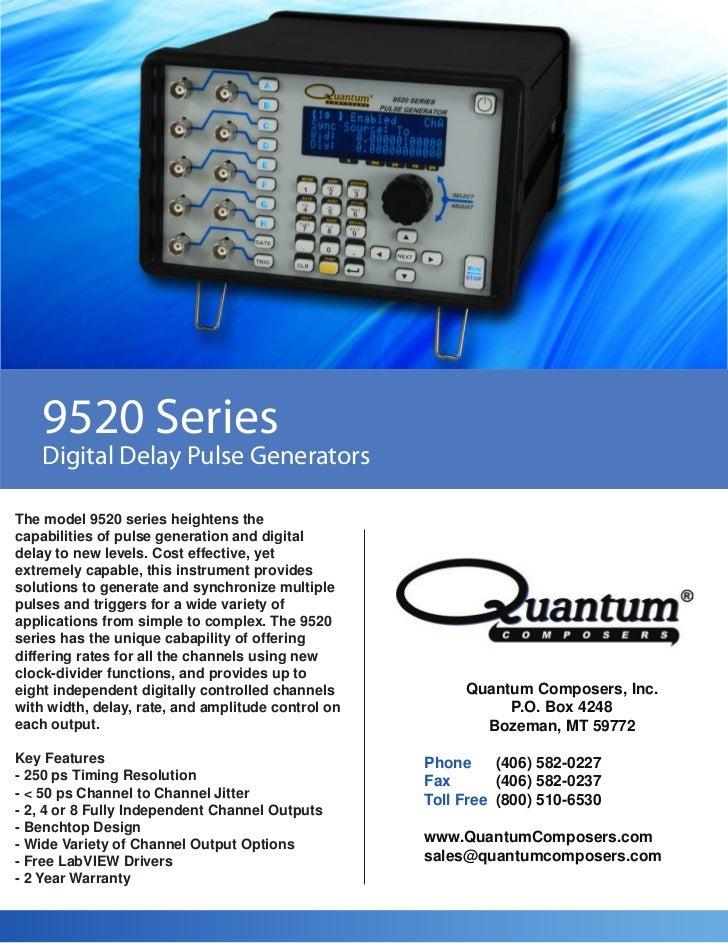 9520 Series    Digital Delay Pulse GeneratorsThe model 9520 series heightens thecapabilities of pulse generation and digit...