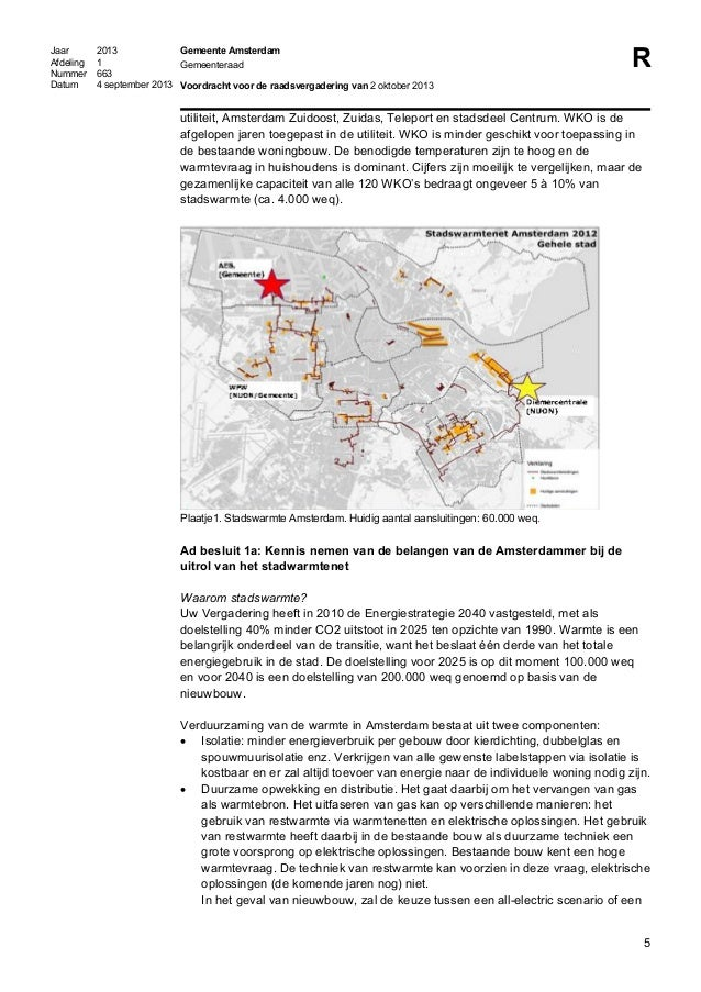 Jaar 2013 Afdeling 1 Nummer 663 Datum 4 september 2013 Gemeente Amsterdam Gemeenteraad Voordracht voor de raadsvergadering...