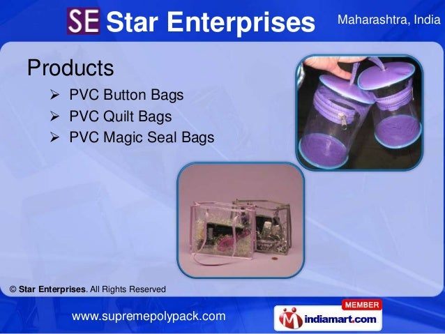 Star Enterprises   Maharashtra, India    Products          PVC Button Bags          PVC Quilt Bags          PVC Magic S...