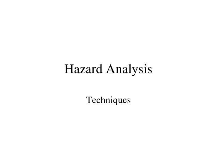 Hazard Analysis Techniques