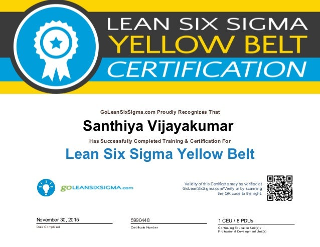 Six Sigma Yellow Belt Certificate Santhiya Vijayakumar