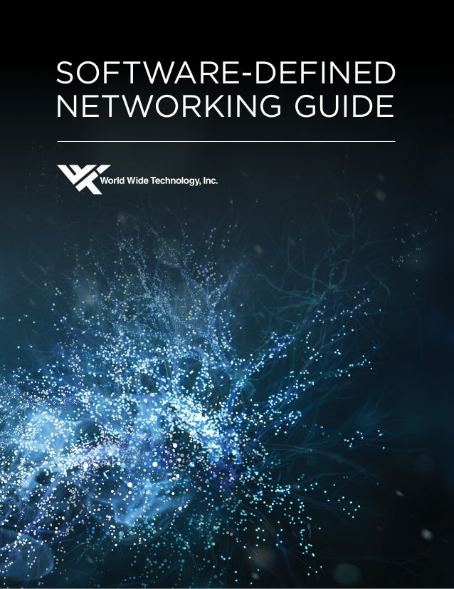 SOFTWARE-DEFINED  NETWORKING GUIDE