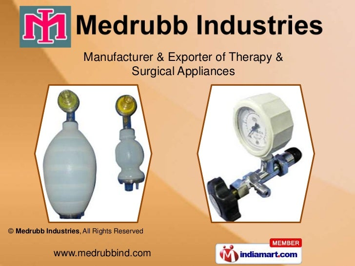 Manufacturer & Exporter of Therapy &                              Surgical Appliances© Medrubb Industries, All Rights Rese...