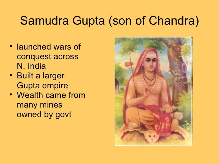 samudra gupta Samudragupta, ruler of the gupta empire (c 335 – c 375 ce), and successor to chandragupta i, is considered to be one of the greatest military geniuses in indian.