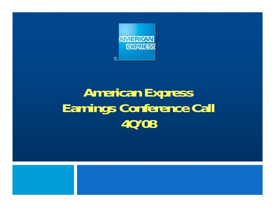 American Express Earnings Conference Call          4Q'08